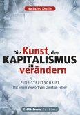 Die Kunst, den Kapitalismus zu verändern (eBook, ePUB)