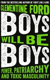 Boys Will Be Boys (eBook, ePUB)