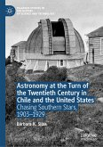 Astronomy at the Turn of the Twentieth Century in Chile and the United States (eBook, PDF)