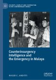 Counterinsurgency Intelligence and the Emergency in Malaya (eBook, PDF)