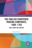 The English Chartered Trading Companies, 1688-1763 (eBook, PDF)