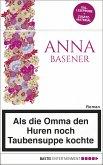 XXL-Leseprobe: Als die Omma den Huren noch Taubensuppe kochte (eBook, ePUB)