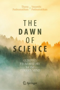 The Dawn of Science (eBook, PDF) - Padmanabhan, Vasanthi; Padmanabhan, Thanu