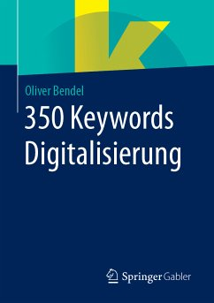 350 Keywords Digitalisierung (eBook, PDF) - Bendel, Oliver
