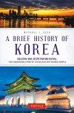 A Brief History of Korea (eBook, ePUB)