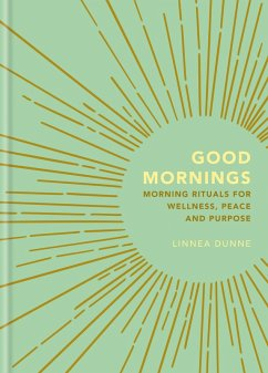 Good Mornings (eBook, ePUB) - Dunne, Linnea