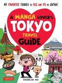 A Manga Lover's Tokyo Travel Guide (eBook, ePUB)