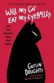 Will My Cat Eat My Eyeballs? (eBook, ePUB)