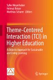 Theme-Centered Interaction (TCI) in Higher Education (eBook, PDF)