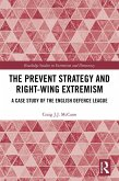 The Prevent Strategy and Right-wing Extremism (eBook, ePUB)