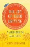 The Joy of Uber Driving (eBook, ePUB)