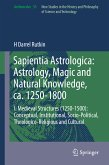 Sapientia Astrologica: Astrology, Magic and Natural Knowledge, ca. 1250-1800 (eBook, PDF)