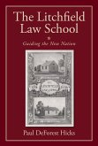 The Litchfield Law School (eBook, ePUB)