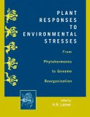 Plant Responses to Environmental Stresses (eBook, ePUB)