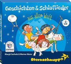 Geschichten & Schlaflieder aus aller Welt, 2 Audio-CD - Sarholz,Margit; Meier,Werner