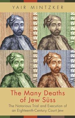 Many Deaths of Jew Suss (eBook, PDF) - Mintzker, Yair