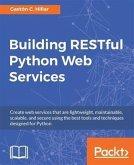 Building RESTful Python Web Services (eBook, PDF)