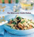 Wine Lover Cooks Italian (eBook, PDF)
