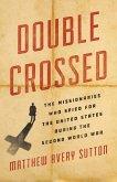 Double Crossed (eBook, ePUB)