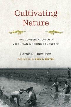 Cultivating Nature (eBook, ePUB) - Hamilton, Sarah R.