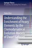 Understanding the Enrichment of Heavy Elements by the Chemodynamical Evolution Models of Dwarf Galaxies (eBook, PDF)