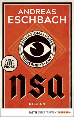 XXL-Leseprobe: NSA - Nationales Sicherheits-Amt (eBook, ePUB) - Eschbach, Andreas
