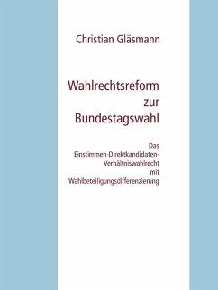 Wahlrechtsreform zur Bundestagswahl (eBook, ePUB)
