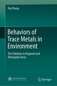 Behaviors of Trace Metals in Environment (eBook, PDF) - Zhang, Hui