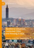 Neoliberal Urbanism, Contested Cities and Housing in Asia (eBook, PDF)