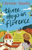 Three Days in Florence (eBook, ePUB)