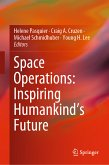 Space Operations: Inspiring Humankind's Future (eBook, PDF)