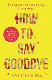 How to Say Goodbye (eBook, ePUB)