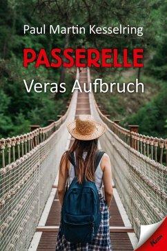 Passerelle (eBook, ePUB) - Kesselring, Paul Martin