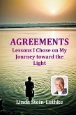 AGREEMENTS: Lessons I Chose on My Journey toward the Light (eBook, PDF)