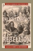 From Enlightenment to Rebellion (eBook, ePUB)