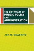 The Dictionary Of Public Policy And Administration (eBook, PDF)