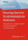 Neuartige Quencher für photokatalytische Reaktionen (eBook, PDF)