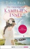 XXL-Leseprobe: Die Frauen der Kamelien-Insel (eBook, ePUB)