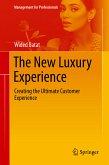 The New Luxury Experience (eBook, PDF)