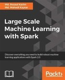 Large Scale Machine Learning with Spark (eBook, PDF)