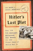 Hitler's Last Plot (eBook, ePUB)