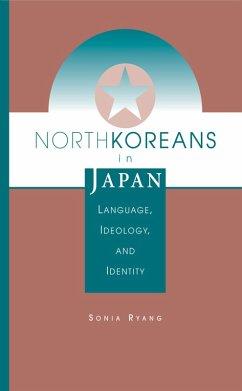 North Koreans In Japan (eBook, ePUB) - Ryang, Sonia