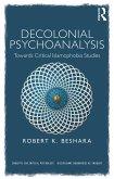 Decolonial Psychoanalysis (eBook, PDF)