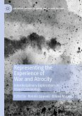 Representing the Experience of War and Atrocity (eBook, PDF)