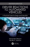 Driver Reactions to Automated Vehicles (eBook, PDF)