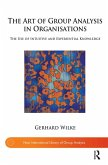 The Art of Group Analysis in Organisations (eBook, PDF)