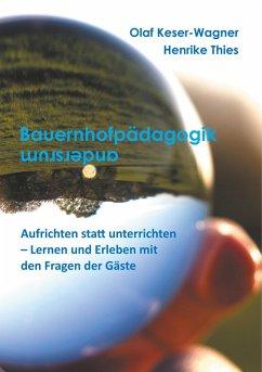 Bauernhofpädagogik ... andersherum (eBook, ePUB)