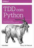 TDD com Python (eBook, ePUB)