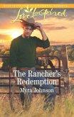 The Rancher's Redemption (eBook, ePUB)