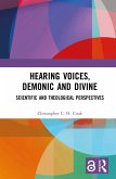 Hearing Voices, Demonic and Divine (eBook, ePUB)